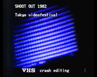 shoot out -Tokyo videofestival